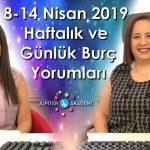 8 – 14 Nisan 2019 Haftalık ve Günlük Burç Yorumları