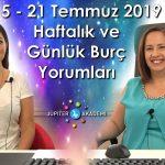 15 – 21 Temmuz 2019 Haftalık ve Günlük Burç Yorumları