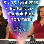 9 – 15 Eylül 2019 Haftalık ve Günlük Burç Yorumları