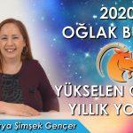 2020 Oğlak Burcu ve Yükselen Oğlak için Yıllık Burç Yorumları