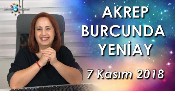 Akrep Burcunda Yeniay - 7 Kasım 2018