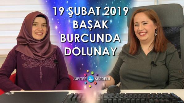 19 Şubat 2019 Başak Burcunda Dolunay Burç Yorumları