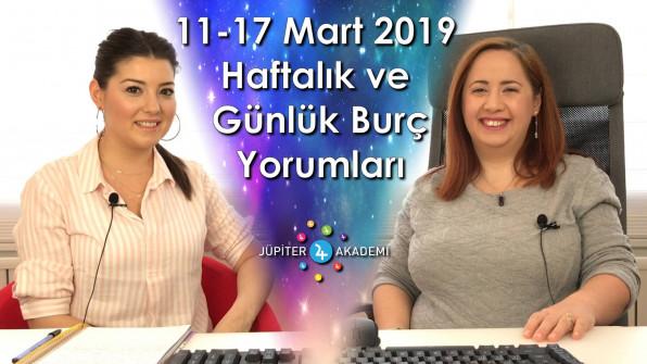 11 – 17 Mart 2019 Haftalık ve Günlük Burç Yorumları