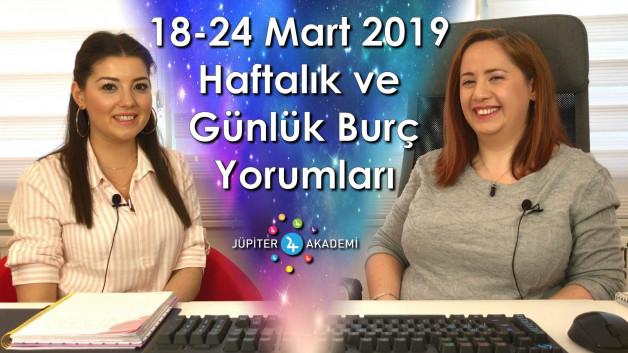 18 – 24 Mart 2019 Haftalık ve Günlük Burç Yorumları