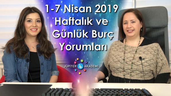 1 – 7 Nisan 2019 Haftalık ve Günlük Burç Yorumları