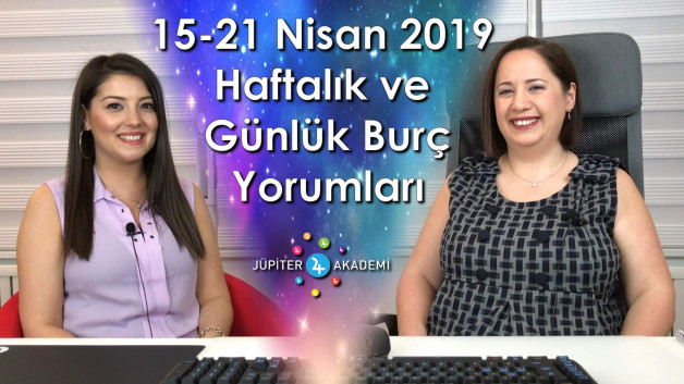 15 – 21 Nisan 2019 Haftalık ve Günlük Burç Yorumları