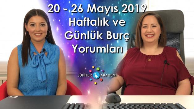 20 – 26 Mayıs 2019 Haftalık ve Günlük Burç Yorumları