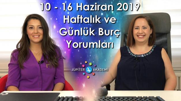 10 – 16 Haziran 2019 Haftalık ve Günlük Burç Yorumları