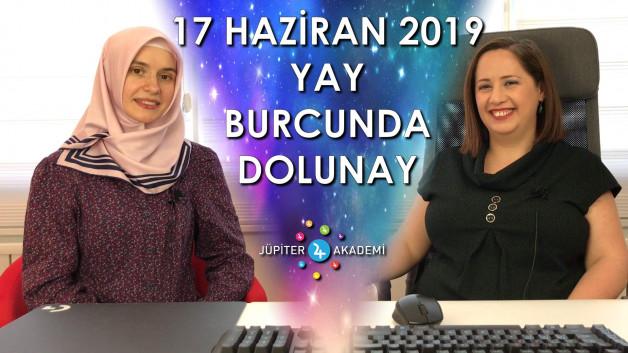 17 Haziran 2019 Yay Burcunda Dolunay