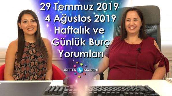 29 Temmuz 2019 – 4 Ağustos 2019 Haftalık ve Günlük Burç Yorumları