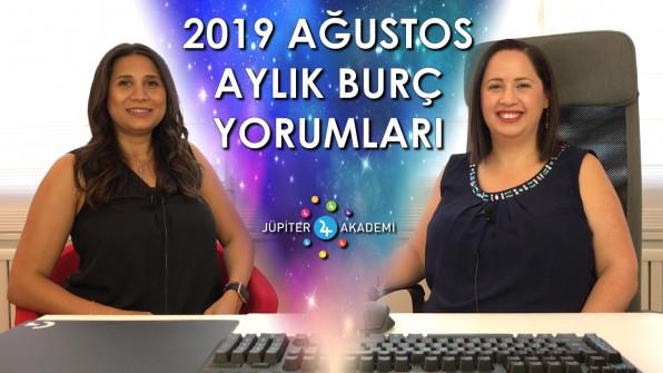 2019 Ağustos Aylık Burç Yorumları