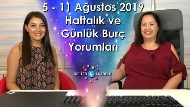 5 – 11 Ağustos 2019 Haftalık ve Günlük Burç Yorumları