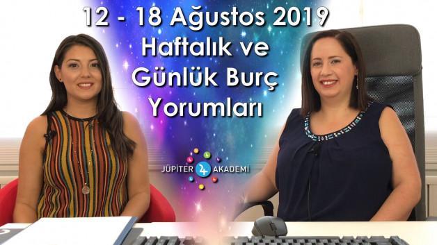 12  – 18 Ağustos 2019 Haftalık ve Günlük Burç Yorumları