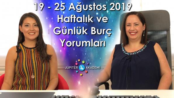 19 Ağustos 2019 - 25 Ağustos 2019 Haftalık ve Günlük Burç Yorumları