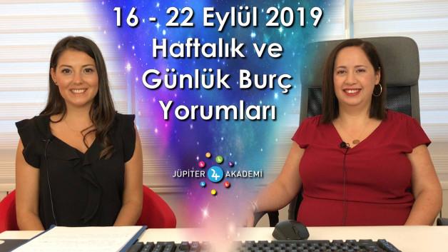 16 – 22 Eylül 2019 Haftalık ve Günlük Burç Yorumları