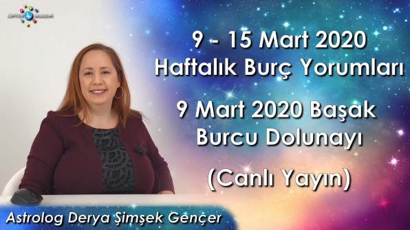 9 – 15 Mart 2020 Haftalık ve Günlük Burç Yorumları, 9 Mart 2020 Başak Burcunda Dolunay