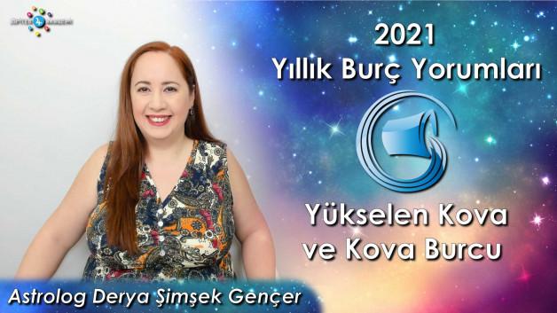 2021 Yükselen Kova ve Kova Burcu için Yıllık Burç Yorumları