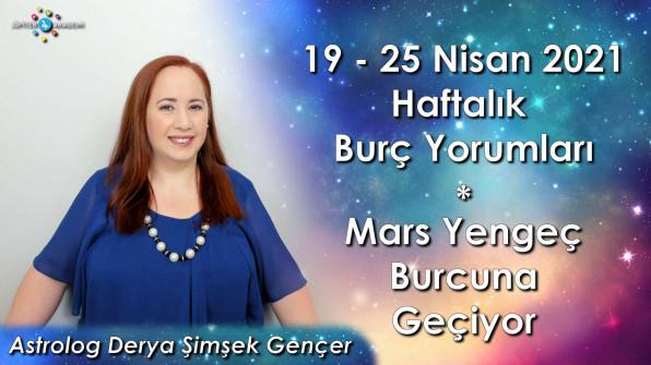 19 – 25 Nisan 2021 Haftalık Burç Yorumları, Mars Yengeç Burcunda ve Astroloji Soru&Cevap