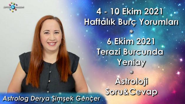 6 Ekim 2021 Terazi Burcunda Yeniay, 4 – 10 Ekim 2021 Haftalık Burç Yorumları ve Astroloji Soru&Cevap