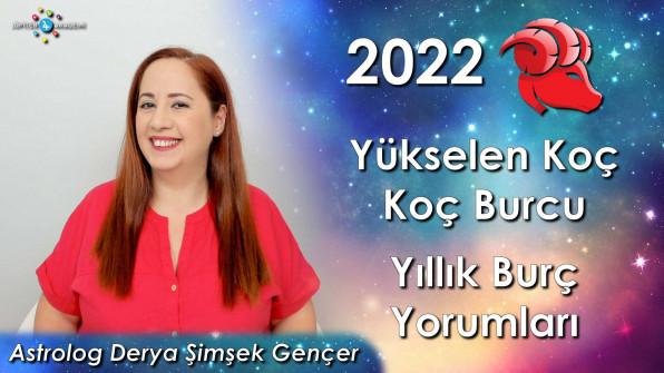 2022 Yükselen Koç ve Koç Burcu için Yıllık Burç Yorumları