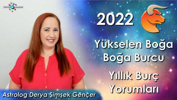 2022 Yükselen Boğa ve Boğa Burcu için Yıllık Burç Yorumları