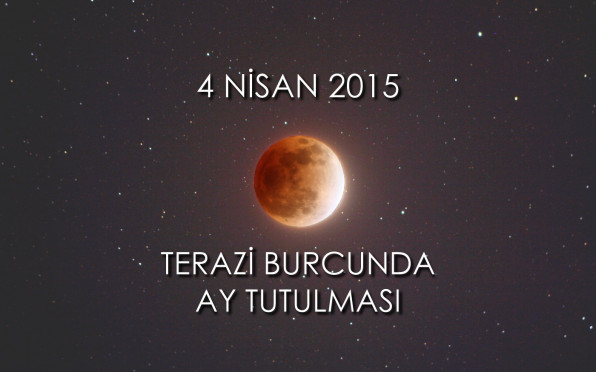 Terazi Burcunda Ay Tutulması - 4 Nisan 2015