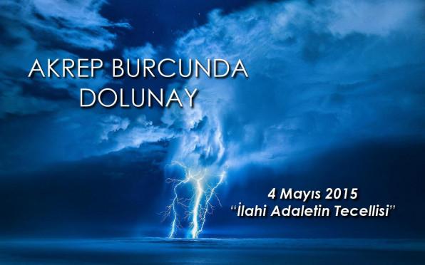 4 Mayıs 2015 - Akrep Burcunda Dolunay